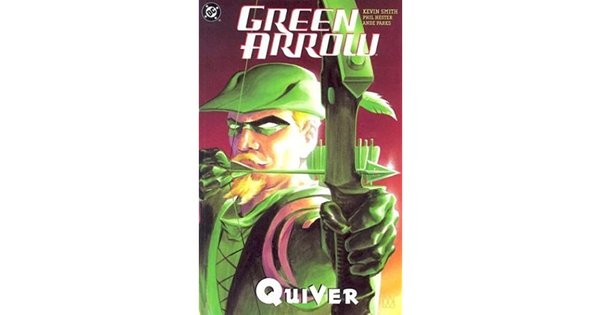 Green Arrow Vol 1 Quiver By Kevin Smith