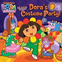Dora's Costume Party (Dora the Explorer)