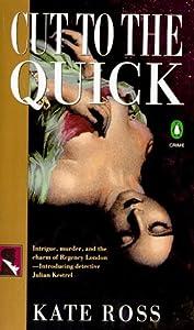 Cut to the Quick (Julian Kestrel Mysteries, #1)