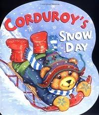 Corduroy's Snow Day