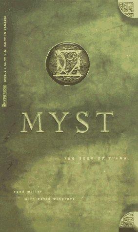The Book of Ti'ana (Myst, #2)