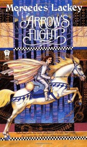 Arrow's Flight (Heralds of Valdemar, #2)