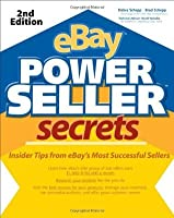 eBay Powereller Secrets: Insider Tips from Ebay's Most Successful Sellers