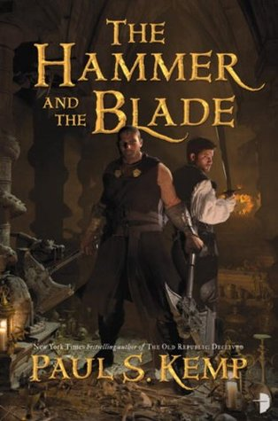 The Hammer and the Blade (Egil and Nix, #1)