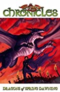 Dragonlance - Chronicles Volume 3: Dragons Of Spring Dawning Part 1 (Dragonlance Novel: Dragonlance Chronicles)
