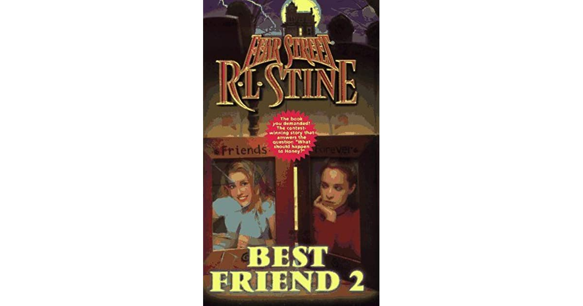 Best Friend 2 (Fear Street, #50) By R.L. Stine