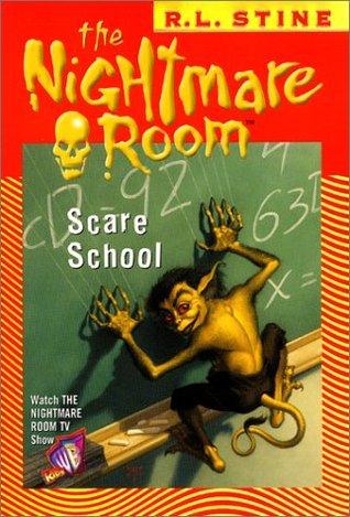 Scare School (The Nightmare Room, #11)