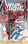 Hawk & Dove, Volume 1: First Strikes