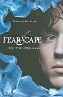 The Devouring #3: Fearscape