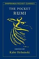 The Pocket Rumi (Shambhala Pocket Classics)