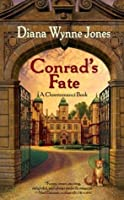 Conrad's Fate (Chrestomanci, #5)