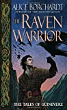 The Raven Warrior (Tales of Guinevere, #2)