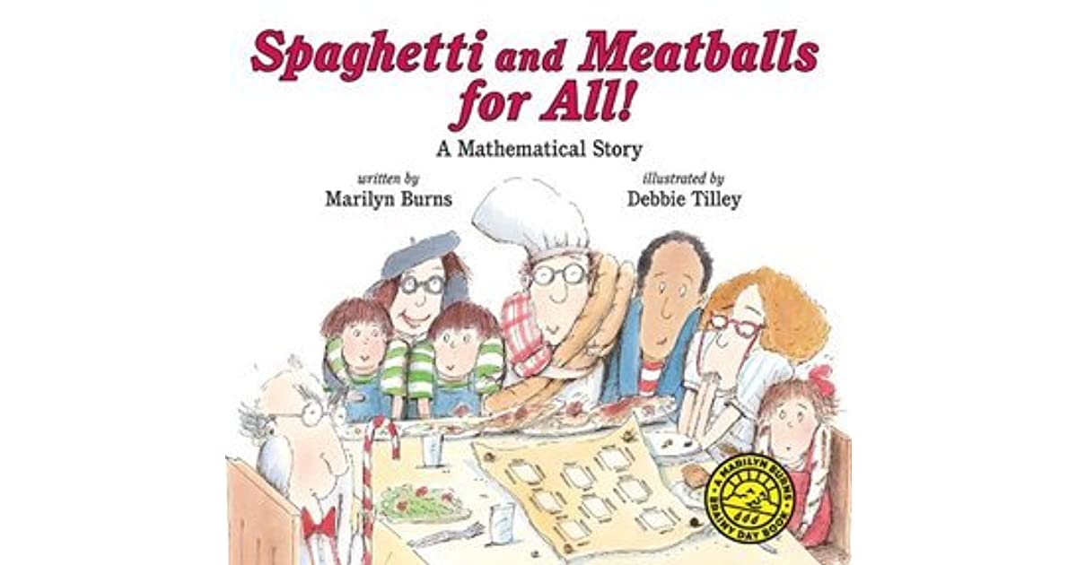 Spaghetti and Meatballs for All! by Marilyn Burns