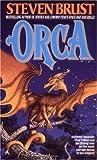 Orca (Vlad Taltos, #7)