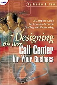 Designing the Best Call Center for Your Business