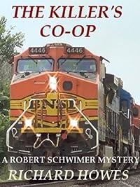 The Killer's Co-op (A Robert Schwimer Mystery)