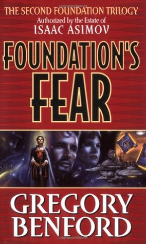 Foundation's Fear (Second Foundation Trilogy #1)