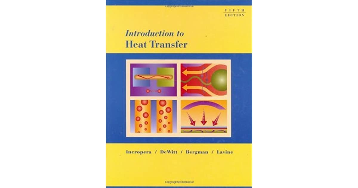 Introduction To Heat Transfer By Frank P Incropera