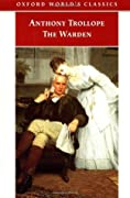 The Warden  (Chronicles of Barsetshire #1)