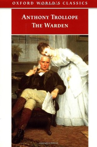 The Warden (Chronicles of Barsetshire, #1)