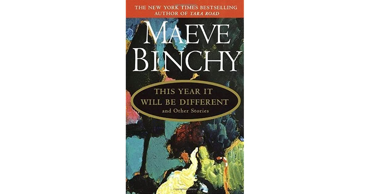 telling stories maeve When i was young, maeve binchy was one of my favourite writers she had this knack of creating characters who came alive you somehow felt the people who owned the.