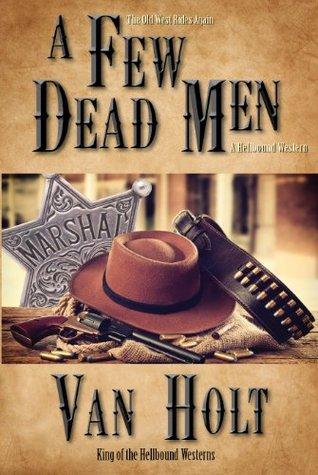 A Few Dead Men