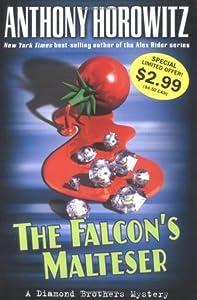 The Falcon's Malteser (Diamond Brothers, #1)