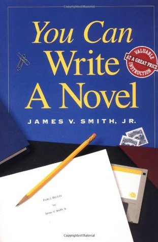 More on How to Write a Novel