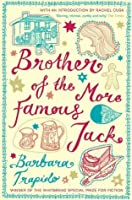 Brother of the More Famous Jack: Brother Series, Book 1
