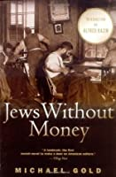 Jews Without Money