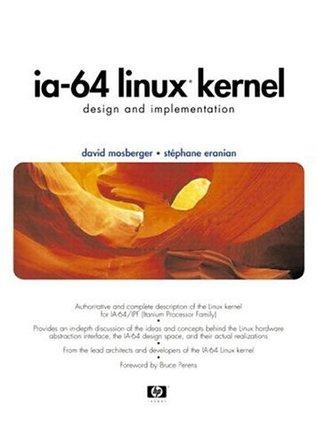 IA-64 Linux Kernel: Design and Implementation