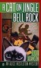 A Cat on Jingle Bell Rock (Alice Nestleton, #15)