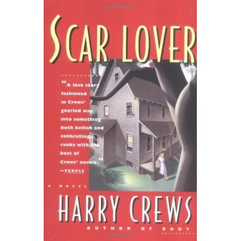 Scar lover by harry crews fandeluxe Choice Image