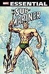 Essential Sub-Mariner, Vol. 1 by Stan Lee