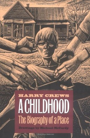A Childhood: The Biography of a Place