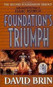 Foundation's Triumph (Second Foundation Trilogy #3)