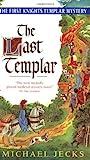 The Last Templar (Knights Templar, #1)
