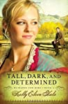 Tall, Dark, and Determined (Husbands for Hire, #2)