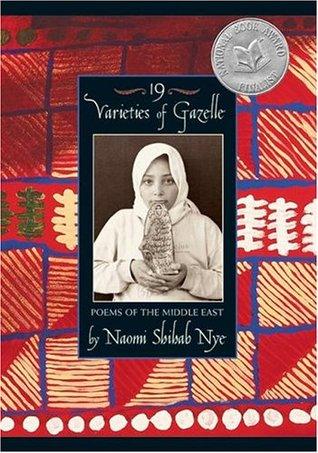19 Varieties of Gazelle by Naomi Shihab Nye