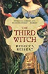 The Third Witch by Rebecca Reisert