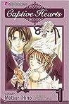 Captive Hearts, Vol. 01 (Captive Hearts, #1)