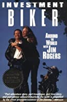 Investment Biker (Around the World with Jin Rogers) ***SIGNED BY AUTHOR!!!***
