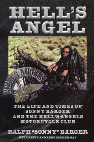 Hell's Angel: The Life and Times of Sonny Barger and the