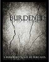 Burdened (Burdened #1)