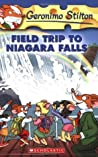 Field Trip To Niagara Falls (Geronimo Stilton, #24)