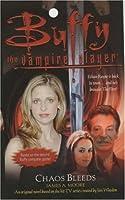 Chaos Bleeds (Buffy the Vampire Slayer: Season 5, #7)
