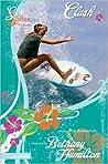 Clash (Soul Surfer, #1)