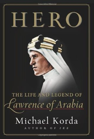 Hero-The-Life-and-Legend-of-Lawrence-of-Arabia
