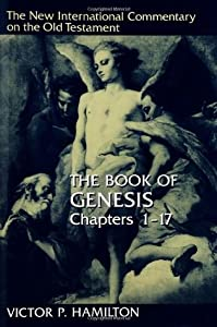 The Book of Genesis, Chapters 1–17