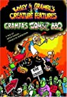 Grampa's Zombie BBQ (Wiley & Grampa's Creature Features, #2)